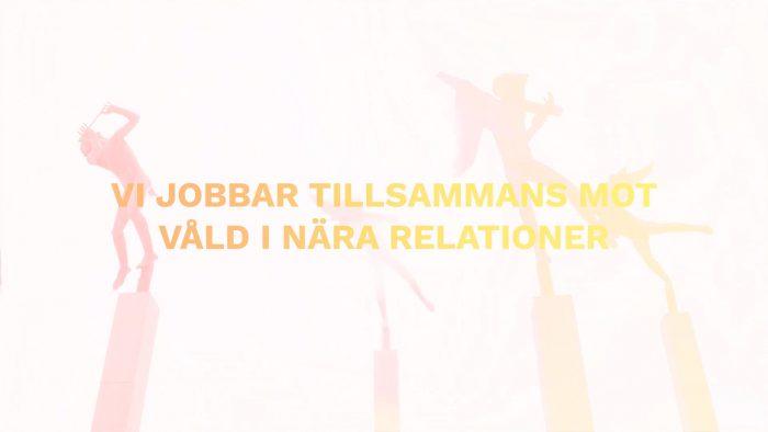 Stillbild från filmen om huskurage som visar texten: Vi jobbar tillsammans mot våld i nära relationer